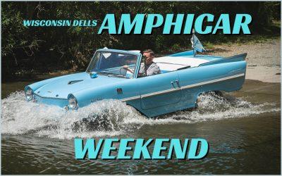 Dells Amphicar WeekendSeptember 1-12, 2021
